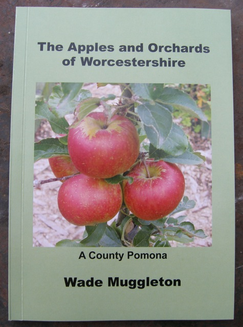 The Apples & Orchards of Worcestershire by Wade Muggleton